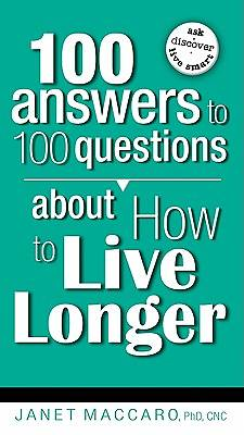Picture of 100 Answers to 100 Questions about How to Live Longer