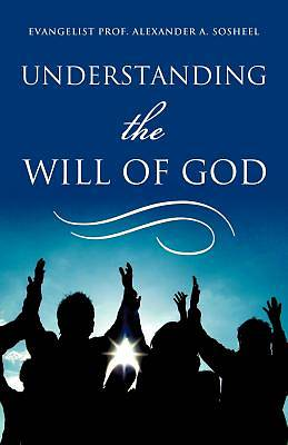 Picture of Understanding the Will of God