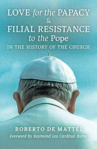 Picture of Love for the Papacy and Filial Resistance to the Pope in the History of the Church