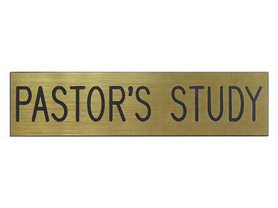Picture of Pastor's Study Black & Gold Sign 2x8 with Adhesive Back
