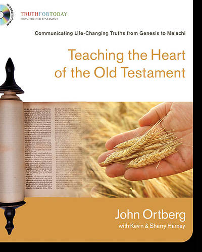 Teaching the Heart of the Old Testament