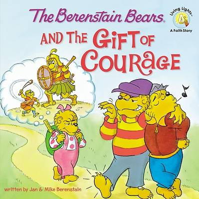 Picture of The Berenstain Bears and the Gift of Courage