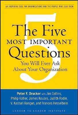 Picture of The Five Most Important Questions You Will Ever Ask about Your Organization