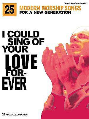 I Could Sing of Your Love Forever Songbook
