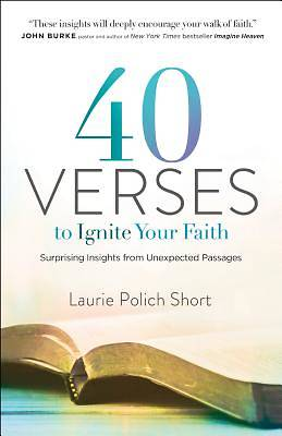40 Verses to Ignite Your Faith