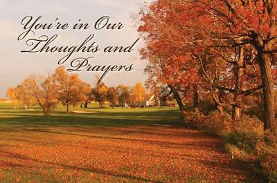 Youre in Our Thoughts and Prayers (Fall Scene) Postcard (Package of 25)