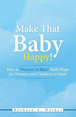 Make That Baby Happy!