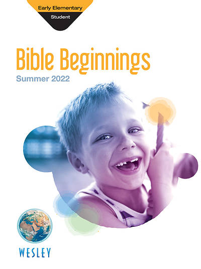 Wesley Early Elementary Bible Beginnings Summer