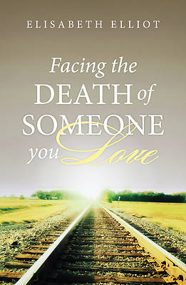 Picture of Facing the Death of Someone You Love (Pkg of 25)