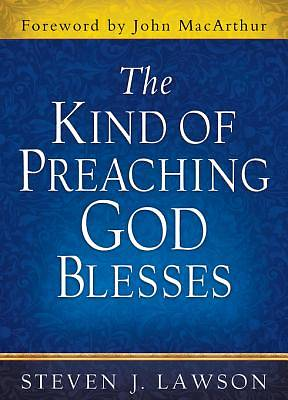 The Kind of Preaching God Blesses [ePub Ebook]