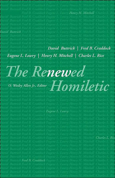 The Renewed Homiletic