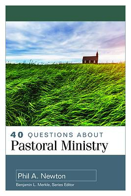 Picture of 40 Questions about Pastoral Ministry