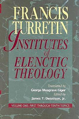 Institutes Elenctic Theology 3 Volume Set