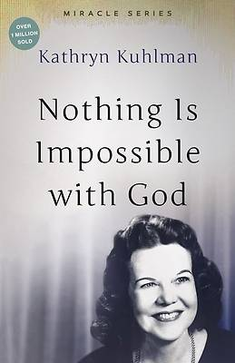 Picture of Nothing is Impossible with God