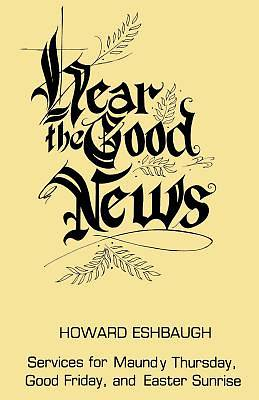 Hear the Good News