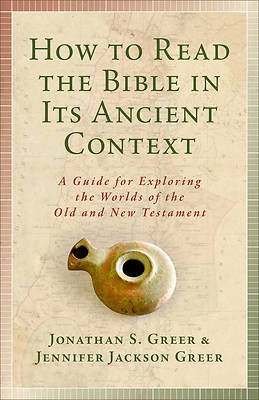 Picture of How to Read the Bible in Its Ancient Context