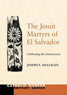 The Jesuit Martyrs of El Salvador