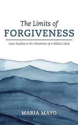 Picture of The Limits of Forgiveness