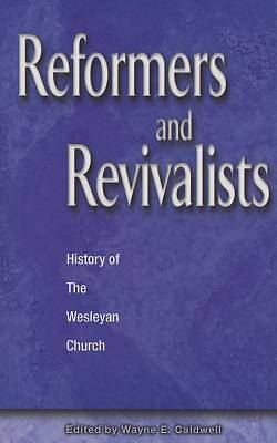 Reformers and Revivalists