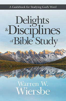 Picture of Delights and Disciplines of Bible Study