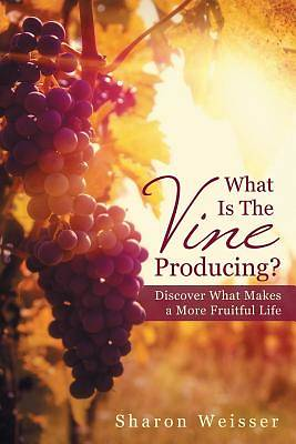 What Is the Vine Producing?