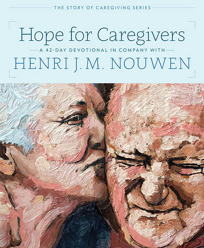 Picture of Hope For Caregivers a 42 Day Devotional