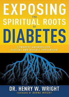 Picture of Exposing the Spiritual Roots of Diabetes