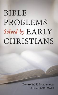Picture of Bible Problems Solved by Early Christians