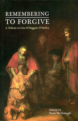 Remembering to Forgive