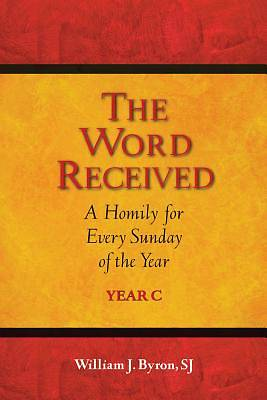 The Word Proclaimed, Explained, Received