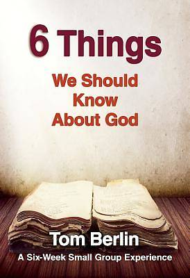 Picture of 6 Things We Should Know About God Participant WorkBook