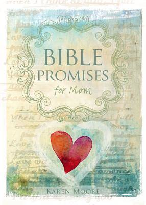 Bible Promises for Mom
