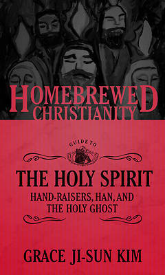 Picture of The Homebrewed Christianity Guide to the Holy Spirit