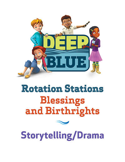 Picture of Deep Blue Rotation Station: Blessings and Birthrights - Storytelling/Drama Station Download