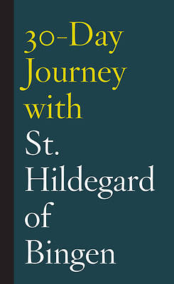 Picture of 30-Day Journey with St. Hildegard of Bingen