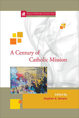 Picture of A Century of Catholic Mission