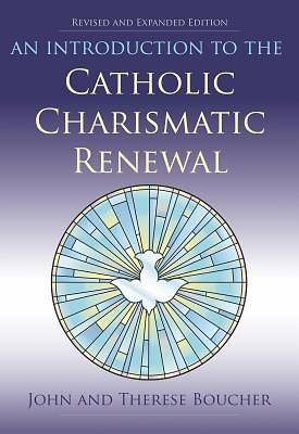 Picture of An Introduction to the Catholic Charismatic Renewal
