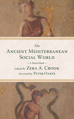 The Ancient Mediterranean Social World