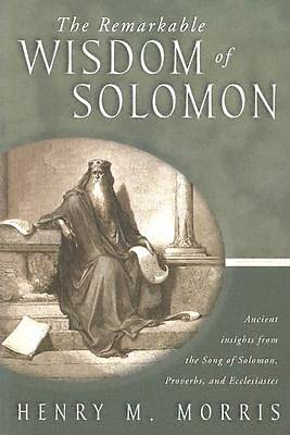 Picture of The Remarkable Wisdom of Solomon