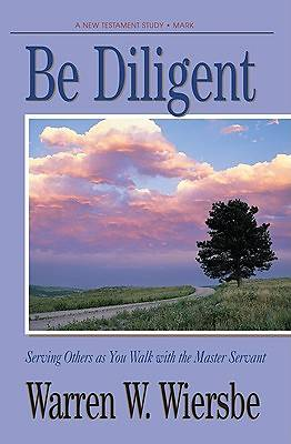Be Diligent