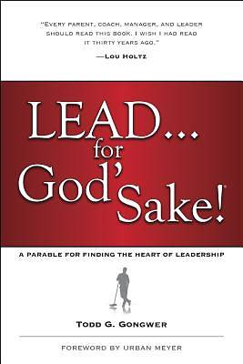 Picture of Lead . . . for God's Sake!