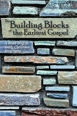Picture of The Building Blocks of the Earliest Gospel
