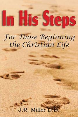 Picture of In His Steps, for Those Beginning the Christian Life