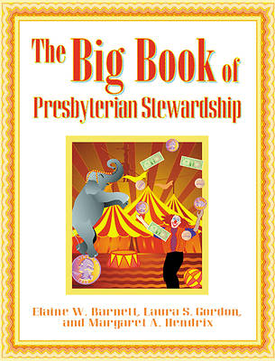 The Big Book of Presbyterian Stewardship