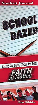 Faith in Motion Series School Dazed Student