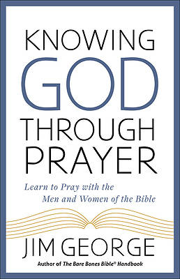 Picture of Knowing God Through Prayer