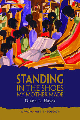Standing in the Shoes My Mother Made
