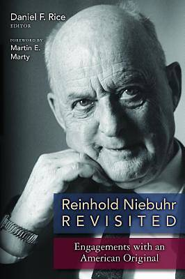 Picture of Reinhold Niebuhr Revisited