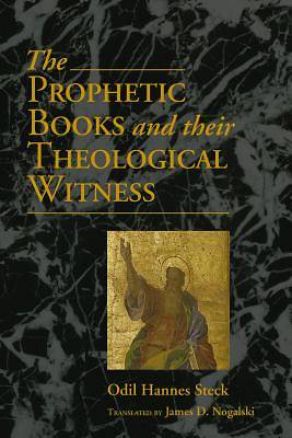 The Prophetic Books and Their Theological Witness