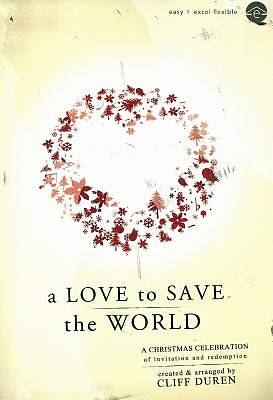 A Love to Save the World  SATB Choral Book